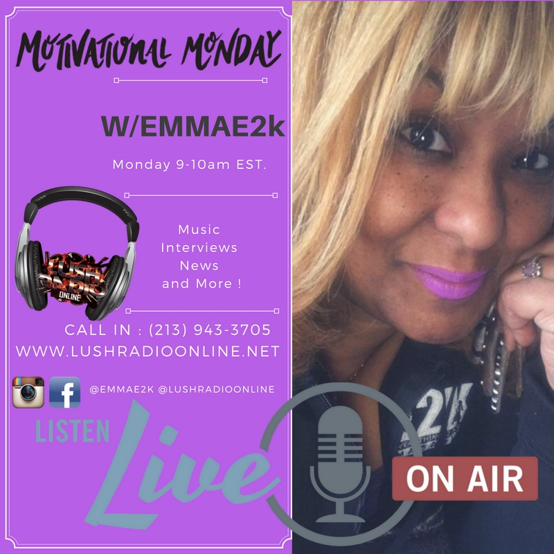MOTIVATIONAL MONDAYS WITH EMMAE2K - RADIO SHOW